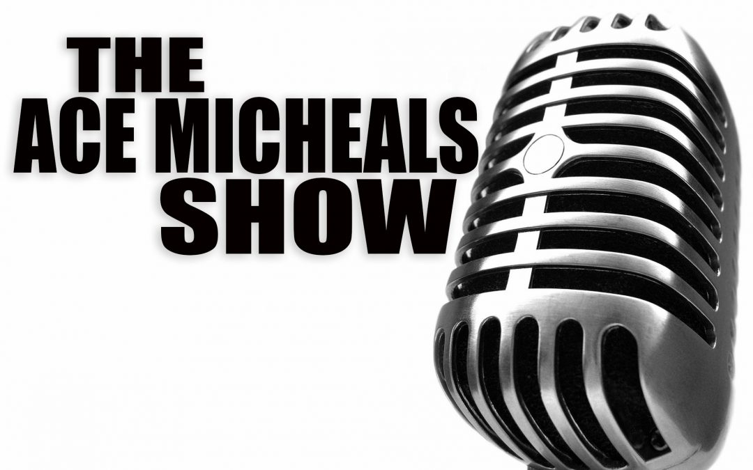 The Buzz Radio Show with Ace Michaels